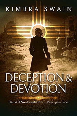 [PDF] [EPUB] Deception and Devotion (The Path To Redemption #2.5) Download by Kimbra Swain