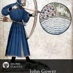 [PDF] [EPUB] Delphi Collected Poetical Works of John Gower (Illustrated) (Delphi Poets Series Book 76) Download