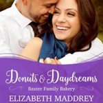 [PDF] [EPUB] Donuts and Daydreams (Baxter Family Bakery #3) Download
