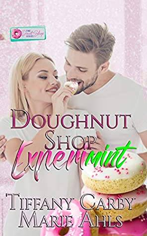 [PDF] [EPUB] Doughnut Shop Experimint: A Donut Shop Series Novella Download by Tiffany Carby