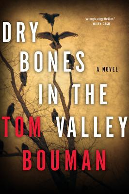 [PDF] [EPUB] Dry Bones in the Valley (Henry Farrell, #1) Download by Tom Bouman