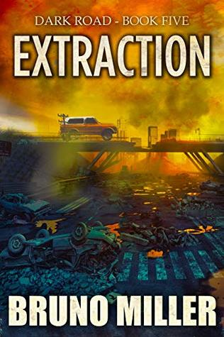 [PDF] [EPUB] Extraction (Dark Road #5) Download by Bruno Miller