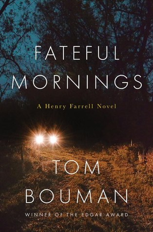 [PDF] [EPUB] Fateful Mornings (Henry Farrell, #2) Download by Tom Bouman