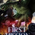 [PDF] [EPUB] First Mission: A Middang3ard Series (Dragon Approved Book 5) Download