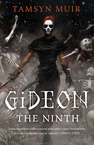 [PDF] [EPUB] Gideon the Ninth (The Locked Tomb, #1) Download by Tamsyn Muir