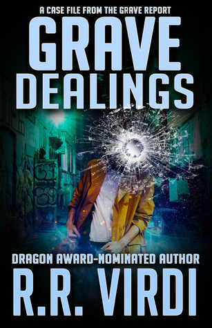 [PDF] [EPUB] Grave Dealings (The Grave Report, #3) Download by R.R. Virdi