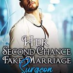 [PDF] [EPUB] Her Second Chance Fake Marriage Surgeon (Baton Rouge #4) Download