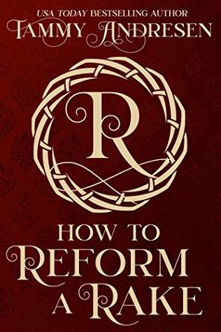 [PDF] [EPUB] How to Reform a Rake (How to Reform a Rake, #0.5) Download by Tammy Andresen