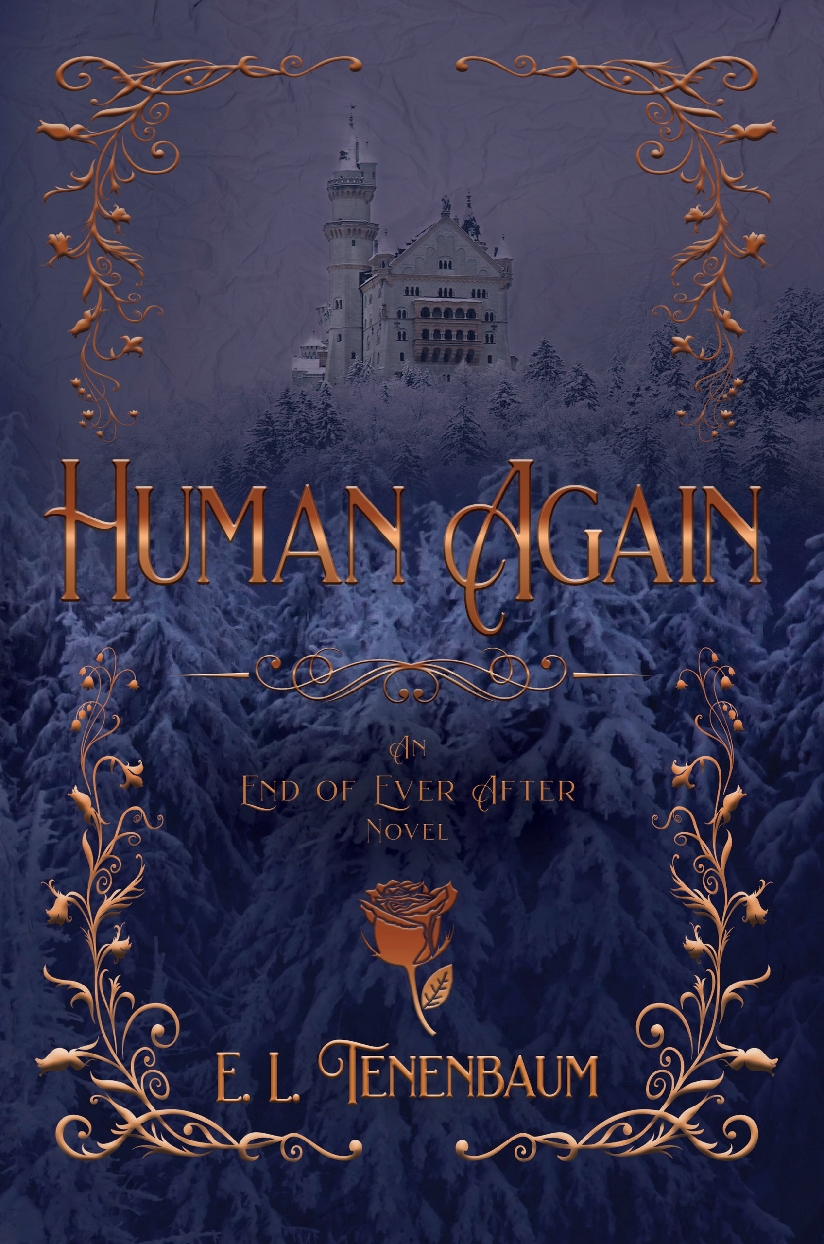 [PDF] [EPUB] Human Again: A Beauty and the Beast Retelling (End of Ever After, Book #4) Download by E.L. Tenenbaum