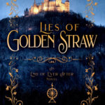 [PDF] [EPUB] Lies of Golden Straw: A Rumplestilskin Retelling (End of Ever After, #2) Download