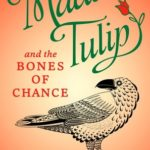 [PDF] [EPUB] Madam Tulip and the Bones of Chance (Madam Tulip #3) Download