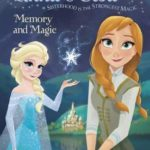 [PDF] [EPUB] Memory and Magic (Disney Frozen: Anna and Elsa, #2) Download