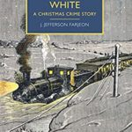[PDF] [EPUB] Mystery in White (British Library Crime Classics) Download