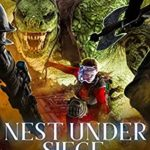 [PDF] [EPUB] Nest Under Siege: A Middang3ard Series (Dragon Approved Book 4) Download