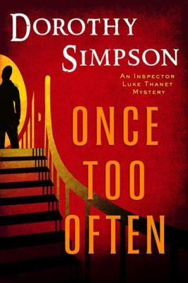 [PDF] [EPUB] Once Too Often (Inspector Thanet, #14) Download by Dorothy Simpson