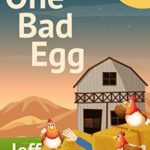 [PDF] [EPUB] One Bad Egg (A Rainy Day Mystery Book 5) Download