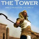 [PDF] [EPUB] People of the Tower (Ark Chronicles, #4) Download