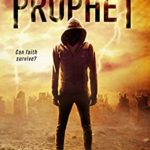 [PDF] [EPUB] Prophet: A Christian Apocalyptic Thriller (GOLIATH CODE Book 2) Download