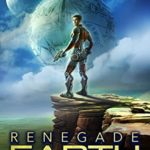 [PDF] [EPUB] Renegade Earth (Renegade Star, #6) Download