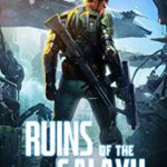 [PDF] [EPUB] Ruins of the Galaxy (Ruins of the Galaxy #1) Download