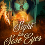 [PDF] [EPUB] Sight for Sore Eyes (Fairy Tales of a Trailer Park Queen, #8) Download