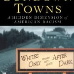 [PDF] [EPUB] Sundown Towns: A Hidden Dimension of American Racism Download