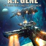 [PDF] [EPUB] The A.I. Gene (The A.I. Series, #2) Download