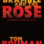 [PDF] [EPUB] The Bramble and the Rose (Henry Farrell #3) Download