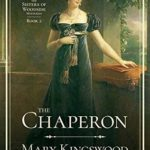 [PDF] [EPUB] The Chaperon (Sisters of Woodside Mysteries, #2) Download