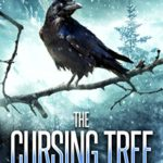 [PDF] [EPUB] The Cursing Tree: A World Tree Story Download