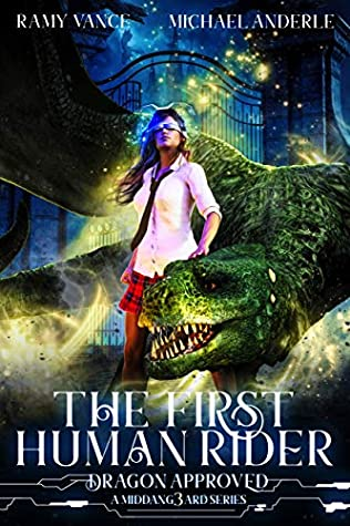 [PDF] [EPUB] The First Human Rider: A Middang3ard Series (Dragon Approved Book 1) Download by Ramy Vance