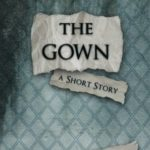 [PDF] [EPUB] The Gown: A Short Story (with Study Guide) Download