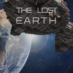 [PDF] [EPUB] The Lost Earth (Lost Starship #7) Download