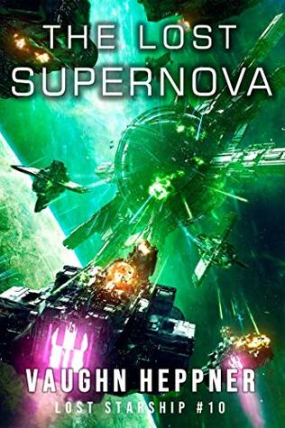 [PDF] [EPUB] The Lost Supernova (Lost Starship, #10) Download by Vaughn Heppner