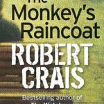[PDF] [EPUB] The Monkey's Raincoat (Elvis Cole, #1) Download