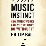 [PDF] [EPUB] The Music Instinct: How Music Works and Why We Can't Do Without It Download