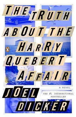 [PDF] [EPUB] The Truth About the Harry Quebert Affair Download by Joël Dicker