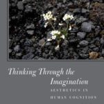 [PDF] [EPUB] Thinking Throught the Imagination: Aesthetics in Human Cognition Download