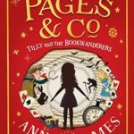 [PDF] [EPUB] Tilly and the Bookwanderers (Pages and Co. #1) Download