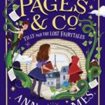 [PDF] [EPUB] Tilly and the Lost Fairytales (Pages and Co., #2) Download
