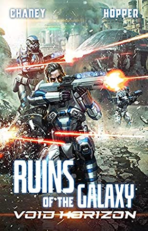 [PDF] [EPUB] Void Horizon (Ruins of the Galaxy, #4) Download by J.N. Chaney