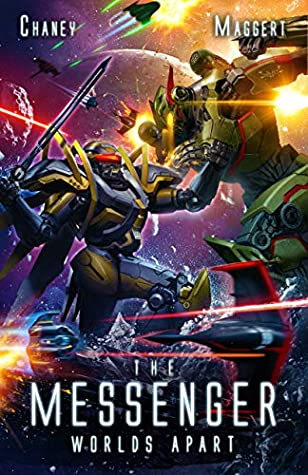 [PDF] [EPUB] Worlds Apart: A Mecha Scifi Epic (The Messenger Book 6) Download by J.N. Chaney