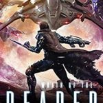 [PDF] [EPUB] Wrath of the Reaper: A military Scifi Epic (The Last Reaper) Download