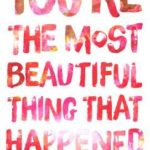 [PDF] [EPUB] You're the Most Beautiful Thing That Happened Download