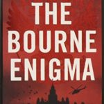 [PDF] [EPUB] Robert Ludlums the Bourne Enigma Download